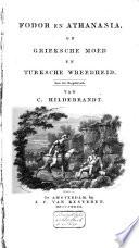 Fodor En Athanasia Of Grieksche Moed En Turksche Wreedheid