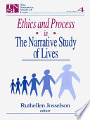 Ethics and Process in the Narrative Study of Lives