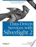 Data Driven Services With Silverlight 2 book