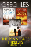 Greg Iles 3 Book Thriller Collection  The Quiet Game  Turning Angel  The Devil   s Punchbowl