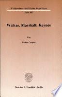 Walras, Marshall, Keynes