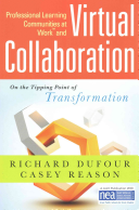 Professional Learning Communities at Work and Virtual Collaboration