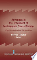 Advances in the Treatment of Posttraumatic Stress Disorder