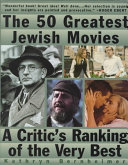 The 50 Greatest Jewish Movies