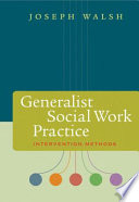 Generalist Social Work Practice Intervention Methods book