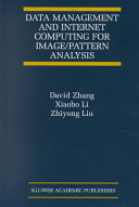 Data Management and Internet Computing for Image Pattern Analysis