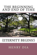 download ebook the beginning and end of time: eternity begins! pdf epub