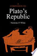A Companion to Plato s Republic