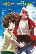 The Boy And The Beast Vol 1 Manga