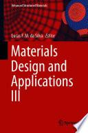 Materials Design And Applications Iii