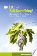 Go Out and Sell Something!