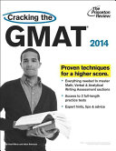 Cracking the GMAT with 2 Practice Tests 2014