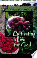 Cultivating A Life For God