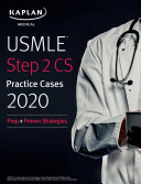 USMLE Step 2 CS Practice Cases 2020: Prep + Proven Strategies