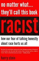 No Matter What-- They'll Call this Book Racist