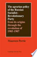 The Agrarian Policy of the Russian Socialist Revolutionary Party