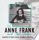 Anne Frank and Her Diary   Biography of Famous People   Children s Biography Books