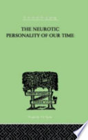 The Neurotic Personality of Our Time