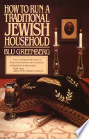 How To Run A Traditional Jewish Household book