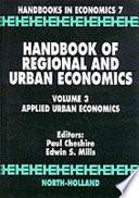 Handbook of Regional and Urban Economics  Applied urban economics
