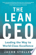 the lean ceo leading the way to world class excellence