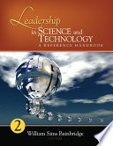 Leadership In Science And Technology A Reference Handbook