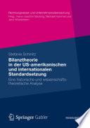 Bilanztheorie in der US-amerikanischen und internationalen Standardsetzung