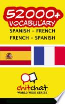 52000+ Spanish - French French - Spanish Vocabulary