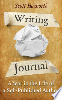 Writing Journal  A Year in the Life of a Self Published Author