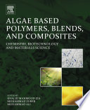 Algae Based Polymers  Blends  and Composites