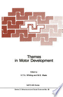 Themes in Motor Development
