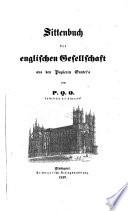 Sittenbuch der Englischen Gesellschaft aus den Papieren Gunter's von P. G. O. Aufwärter bei Almack's