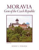 Moravia  Gem of the Czech Republic