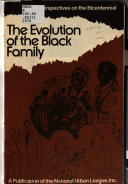 The evolution of the black family