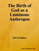 the birth of god as a luminous anthropos