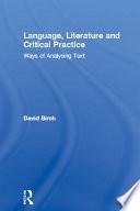 Language  Literature and Critical Practice