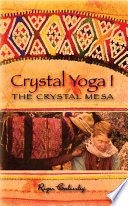 Crystal Yoga I