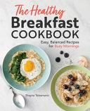 The Healthy Breakfast Cookbook Book PDF
