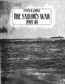 The Sailor's War, 1914-18 : ...