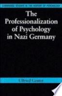 illustration du livre The Professionalization of Psychology in Nazi Germany