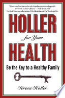 Holler For Your Health