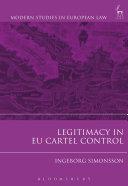 Legitimacy in EU Cartel Control