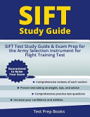 SIFT Study Guide  SIFT Test Study Guide and Exam Prep for the Army Selection Instrument for Flight Training Test