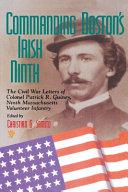 Commanding Boston S Irish Ninth