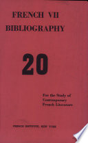 French VII Bibliography  Critical and Biographical References for the Study of Contemporary French Literature