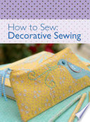 How To Sew Decorative Sewing