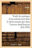 Trait Des Partages D Ascendants Pr C D D Une Introduction Historique Sur La Mati Re Correspondante