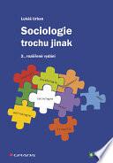 Sociologie trochu jinak - 2., rozšířené vydání