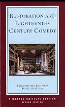 Restoration and Eighteenth century Comedy