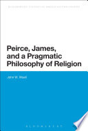 Ebook Peirce, James, and a Pragmatic Philosophy of Religion Epub John W. Woell Apps Read Mobile